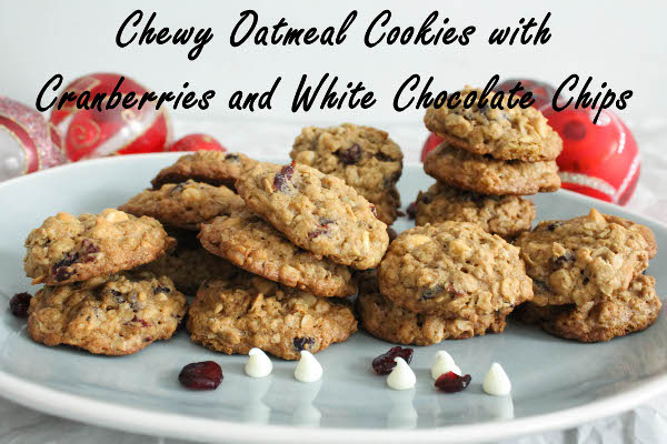 chewy oatmeal cranberry white chocolate cookies